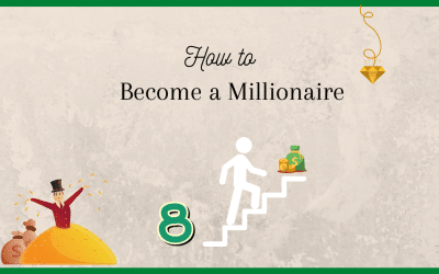 8 Steps to Become a Millionaire